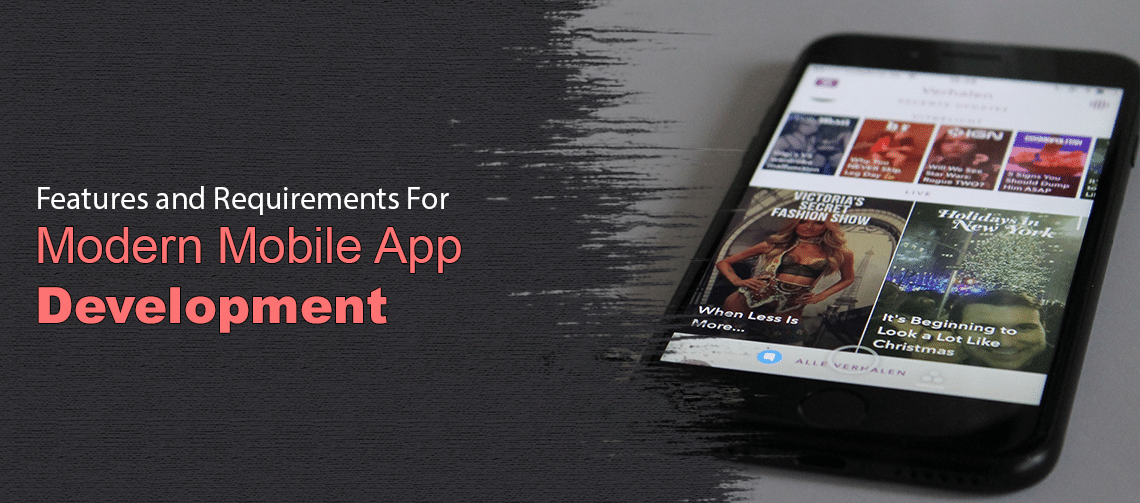 Features and Requirements For Modern Mobile App Development Main Image