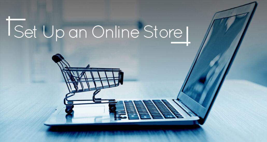 Set up an Online Store