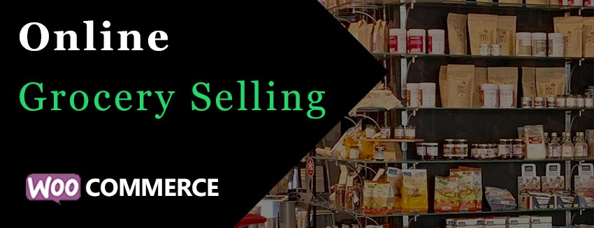 Selling Grocery Online with WooCommerce Main Image