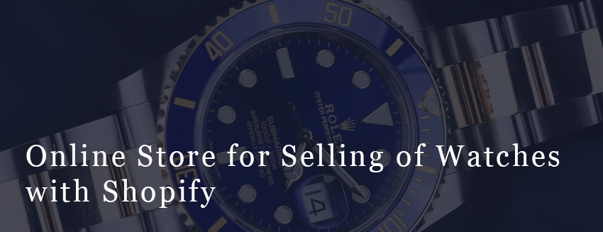 Online Store for Selling of watches with Shopify Main Image