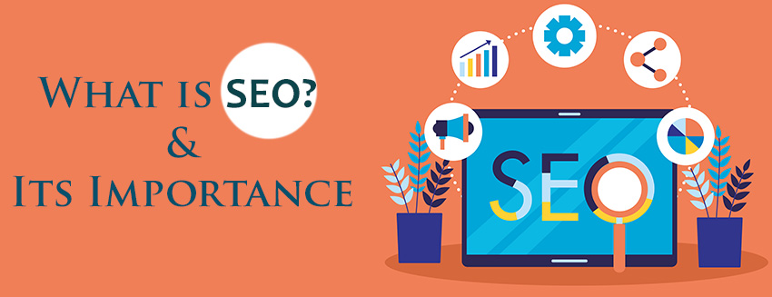 What is SEO & Its Importance- Main Image